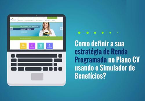 Defina a sua estratégia de Renda Programada usando o Simulador de Benefícios